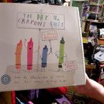 "Award winning book ""The Day the Crayons Quit"" at Village Toy Shoppe in New Hope"