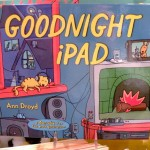 Goodnight IPad is currently the most popular book at Village Toy Shoppe in New Hope