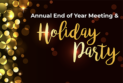 Annual End of Year Meeting/Holiday Party