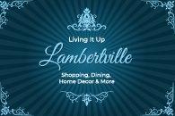 June 26 - Living It Up Lambertville